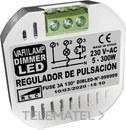Regulador de pulsación led dimmables final fase 300W máximo (En blister) con referencia DIMMER LED de la marca VARILAMP.