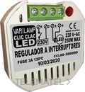 Regulador led universal a interruptores 250W máximo (En blister) con referencia CLIC CLAC LED 250 de la marca VARILAMP.
